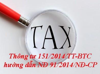 THÔNG TƯ 151 Hướng dẫn thi hành Nghị định số 91/2014/NĐ-CP